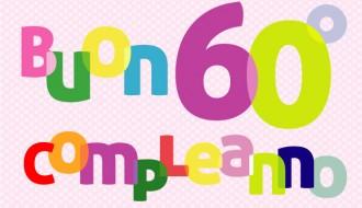 buon 60° compleanno – happy 60th birthday