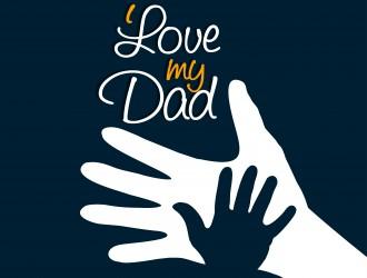 I love my dad – festa del papà